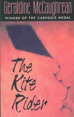 The Kite Rider By McCaughrean, Geraldine