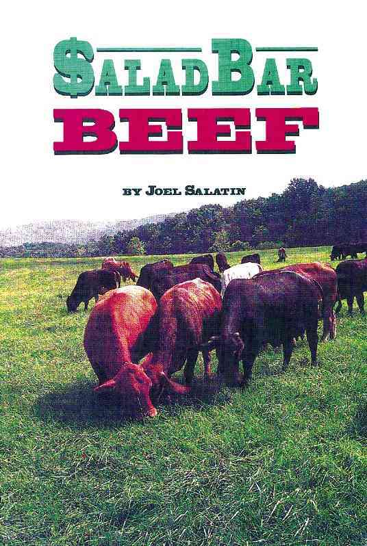 Salad Bar Beef By Salatin, Joel